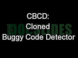 CBCD: Cloned Buggy Code Detector