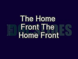 The Home Front The Home Front PowerPoint PPT Presentation