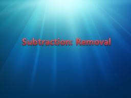 Subtraction: Removal Category 1