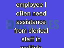 """""""As  an Alliance employee I often need assistance from clerical staff in multiple Region 3 office"""