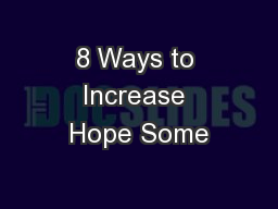 8 Ways to Increase Hope Some