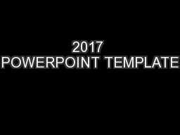 2017 POWERPOINT TEMPLATE