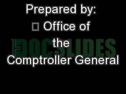 Prepared by:  Office of the Comptroller General