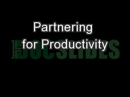 Partnering for Productivity
