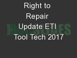 Right to Repair Update ETI Tool Tech 2017