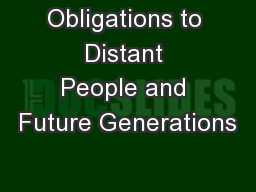 Obligations to Distant People and Future Generations PowerPoint PPT Presentation