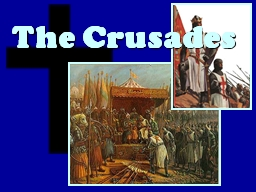 The Crusades Background During the