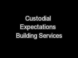 Custodial Expectations Building Services