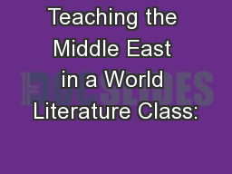 Teaching the Middle East in a World Literature Class: