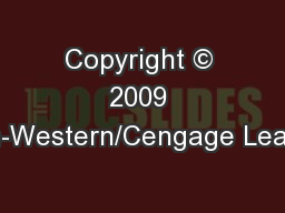 Copyright © 2009 South-Western/Cengage Learning.