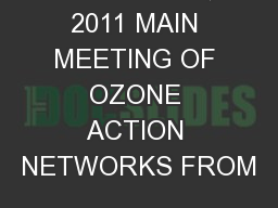 OCTOBER 5, 2011 MAIN MEETING OF OZONE ACTION NETWORKS FROM