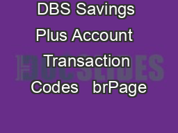 DBS Savings Plus Account  Transaction Codes   brPage PowerPoint PPT Presentation