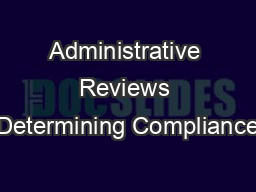 Administrative Reviews Determining Compliance