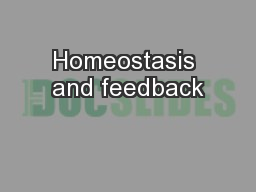 Homeostasis and feedback PowerPoint PPT Presentation