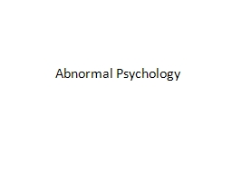 Abnormal Psychology What makes something a