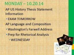 MONDAY � 10.20.14 AP US History Thesis Statement Information