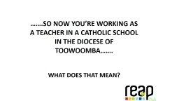 ��.So  now you�re working as a teacher in a Catholic School in the Diocese of Toowoomba��