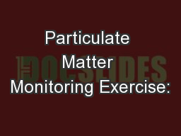 Particulate Matter Monitoring Exercise: