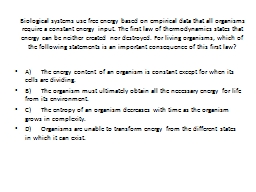 Biological systems use free energy based on empirical data that all organisms require a constant en PowerPoint Presentation, PPT - DocSlides