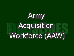 Army Acquisition Workforce (AAW)