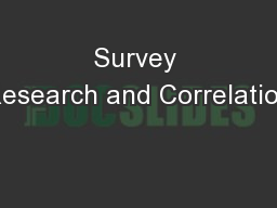 Survey Research and Correlation