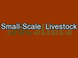 Small-Scale  Livestock