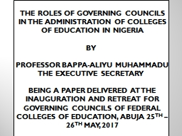 THE  ROLES OF GOVERNING COUNCILS IN THE ADMINISTRATION OF COLLEGES OF EDUCATION IN NIGERIA PowerPoint PPT Presentation