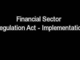 Financial Sector Regulation Act - Implementation