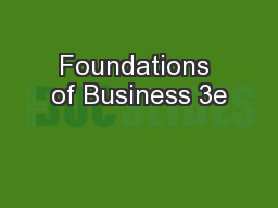 Foundations of Business 3e PowerPoint Presentation, PPT - DocSlides