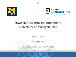 Town Hall Meeting on Enrollment: PowerPoint PPT Presentation
