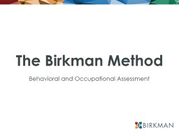 The Birkman Method Behavioral and Occupational Assessment