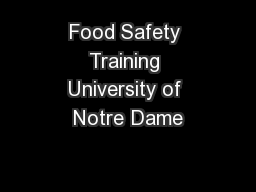 Food Safety Training University of Notre Dame