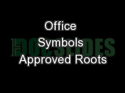 Office Symbols Approved Roots