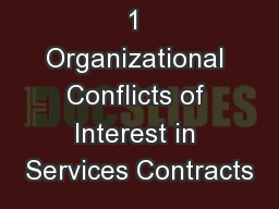 1 Organizational Conflicts of Interest in Services Contracts