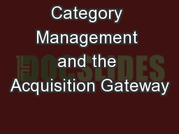 Category Management and the Acquisition Gateway