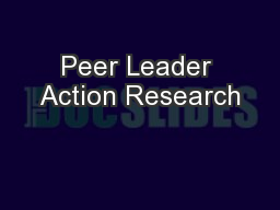 Peer Leader Action Research