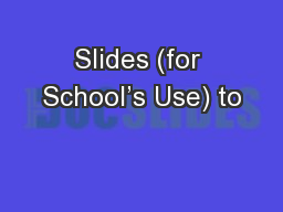 Slides (for School�s Use) to