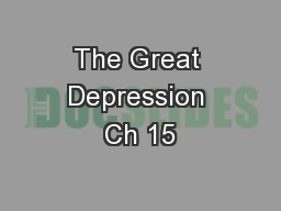 The Great Depression Ch 15