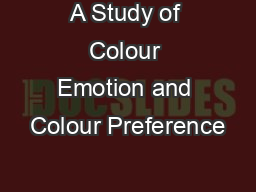 A Study of Colour Emotion and Colour Preference