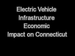 Electric Vehicle Infrastructure Economic Impact on Connecticut
