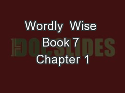 Wordly  Wise Book 7 Chapter 1