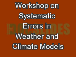 4th WGNE Workshop on Systematic Errors in Weather and Climate Models
