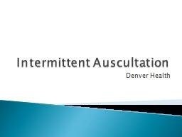 Intermittent Auscultation