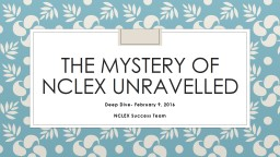 The Mystery of  nclex   unravelled PowerPoint PPT Presentation