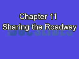 Chapter 11 Sharing the Roadway