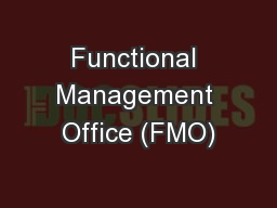 Functional Management Office (FMO) PowerPoint PPT Presentation