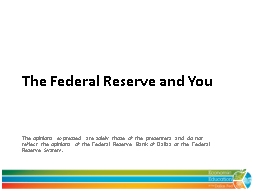 The Federal Reserve and You PowerPoint PPT Presentation