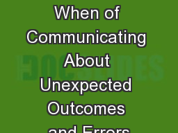 The How and When of Communicating About Unexpected Outcomes and Errors