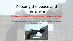 Keeping the  peace and Terrorism