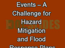 High Impact Weather Events – A Challenge for Hazard Mitigation and Flood Response Plans